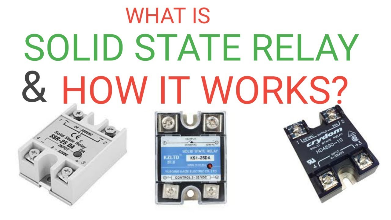 what is solid state relay and how solid state relay works  [ 1280 x 720 Pixel ]