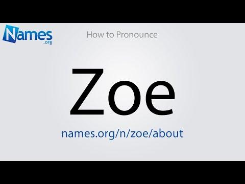 How to Pronounce Zoe
