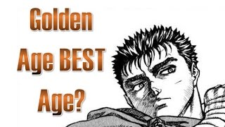 Is the Golden Age Really THAT Amazing? (Berserk Weekly #8)