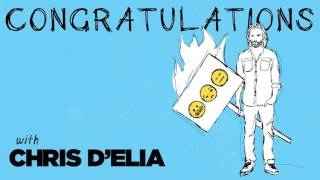 Congratulations Podcast w/ Chris D'Elia | EP24 - Put a Demon in It