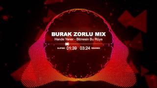 Hande Yener - Bitmesin Bu Rüya ( Burak Zorlu Mix )