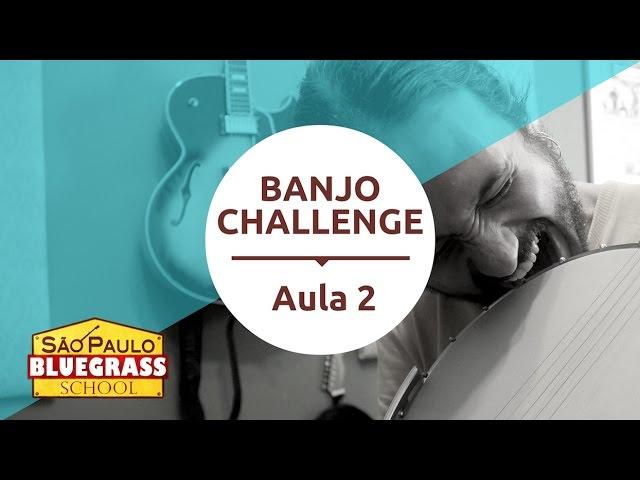 Banjo Challenge - Aula 2