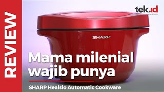 SHARP Healsio Automatic Cookware, Cara masak cerdas sambil aktivitas