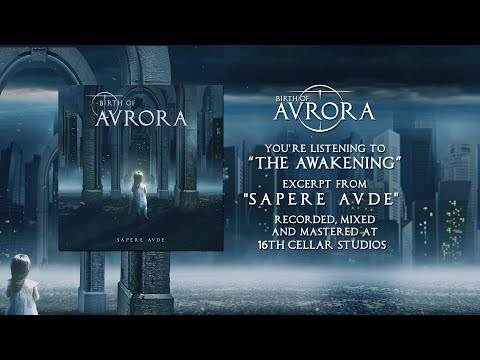 BIRTH OF AURORA - THE AWAKENING (OFFICIAL TRACK PREMIERE 2020)