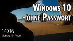 Windows 10 ohne Passwort starten - so geht's | deutsch / german