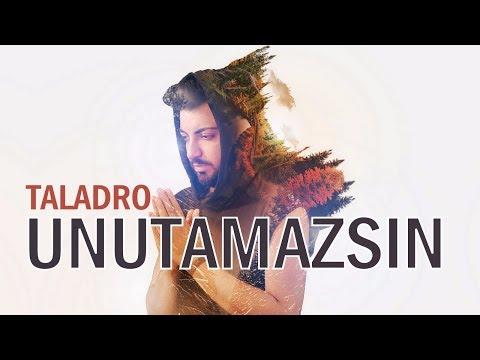 Taladro - Unutamazsın
