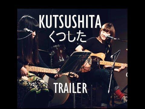 KUTSUSHITA (くつした) | TRAILER | Tokio Radio