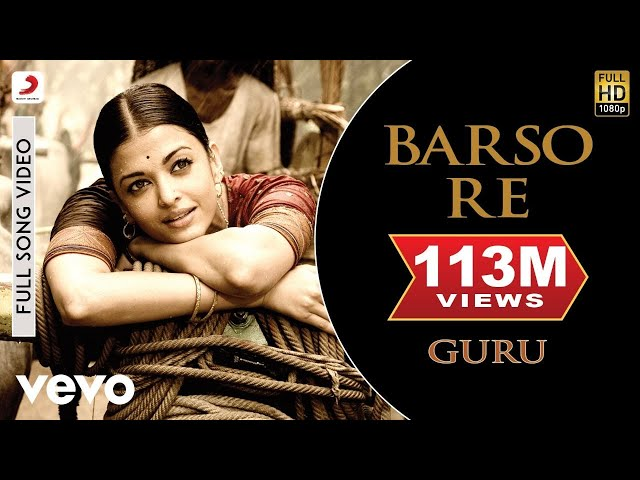 Barso Re - Guru   Aishwarya Rai Bachchan   Shreya Ghoshal
