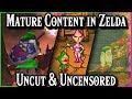 Top 10 Mature & Adult Content in Zelda | Gaming Uncut & Uncensored Ep. 1