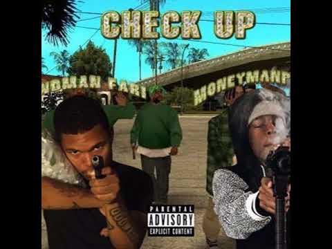 @BANDMANFARRI CHECK UP  Ft @Moneymanpipes (PROD. CHULO GREEN/ MAC)