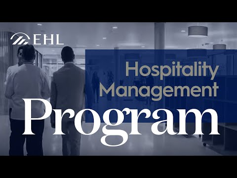 MBA in Hospitality ¦ Digital education by  EHL
