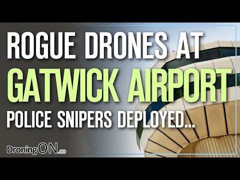 Gatwick Airport (UK) Rogue Drones Incident, Fake News?