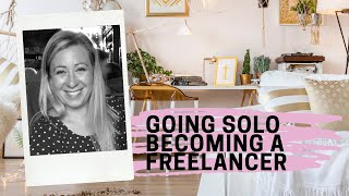 Going Solo - Becoming a Freelancer webinar