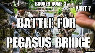 American Milsim Broken Home 3 Part 7: Battle For Pegasus Bridge (Elite Force 4CRL)