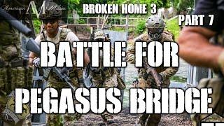 American Milsim Broken Home 3 Part 7: Battle For Pegasus Bridge (Elite Force 4CRL)