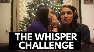 The Whisper Challenge ft. Kayla Martin