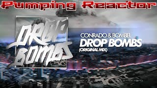 Conrado & Bombel - Drop Bombs (Original Mix)