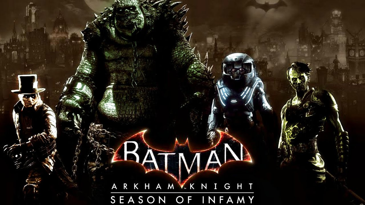 Batman arkham knight season of infamy details youtube