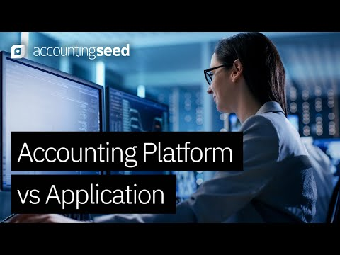 Accounting Application VS Accounting Platform: What's the Difference? Why it Matters!
