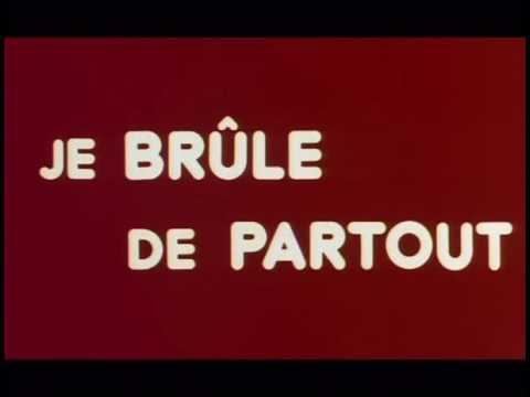 Je Brule De Partout.avi