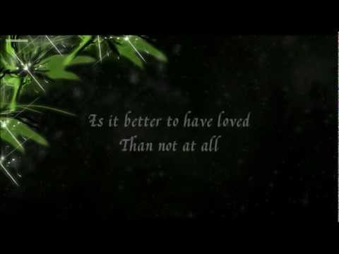 It's Better to Have Loved ╰☆╮ Temposhark Lyrics