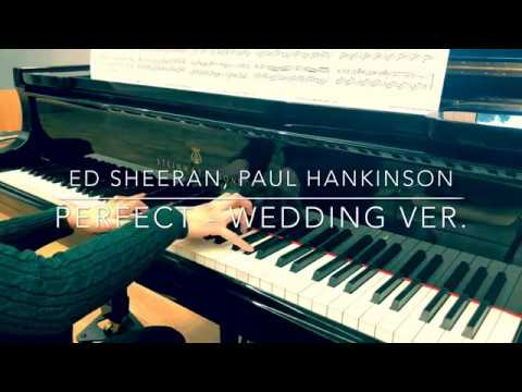 BEST  Perfect - Wedding Ver Ed Sheeran arranged by Paul Hankinson Piano Cover