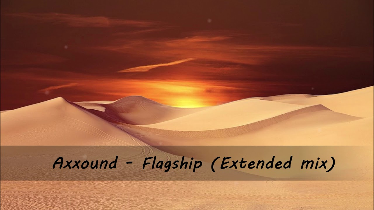 Download Axxound - Flagship (Extended mix)