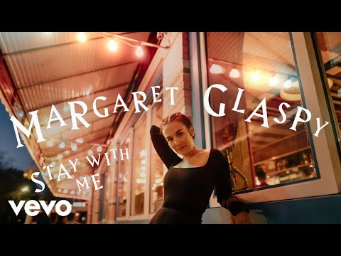 Margaret Glaspy – Stay With Me