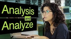 How to say analysis, analyses and analyze | American English
