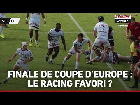 Finale de Coupe d'Europe : le Racing favori ?