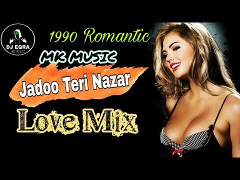 jaadu-teri-nazar-||-darr-||sahrukh-khan-and-juhi-chawla-||-love-mix-_-mk-music(dj-egra)