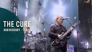 THE CURE - ANNIVERSARY (40-LIVE AVAILABLE NOW)