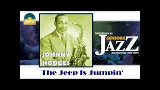 Johnny Hodges - The Jeep Is Jumpin
