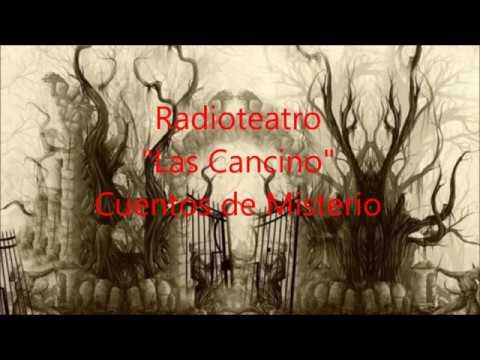"""Radioteatro """"Las cancino"""" Cuentos de Misterio"""