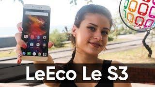 LeEco Le S3 - крутой камерофон с маленьким недостатком