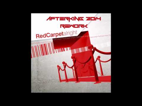 Afterking feat Red Carpet  Alright 2014 Original Mix FREE DOWNLOAD