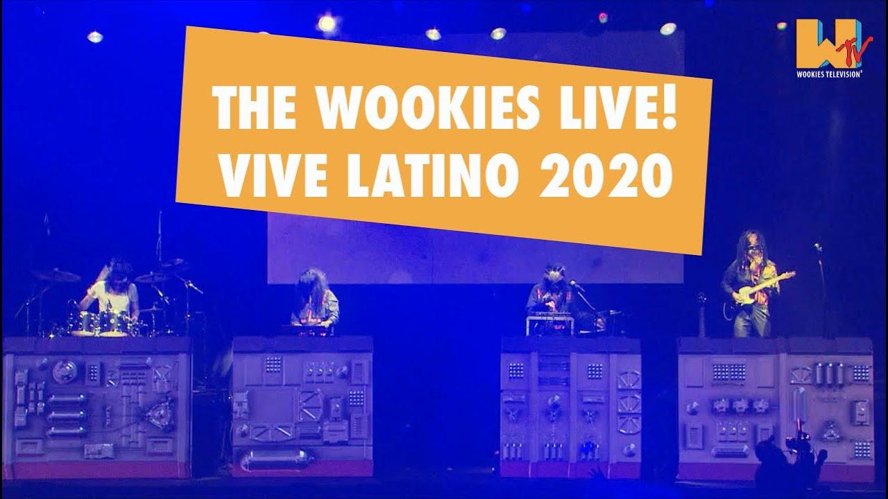 The Wookies en Vivo VIVE LATINO 2020