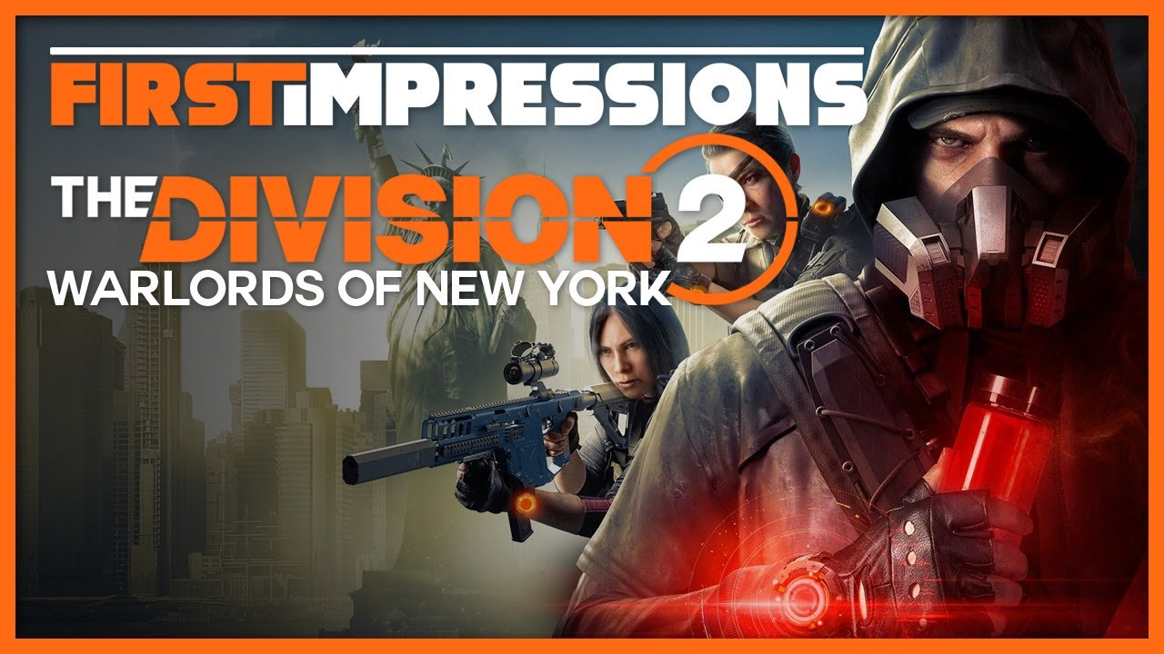The Division 2: Warlords of New York - First Impressions