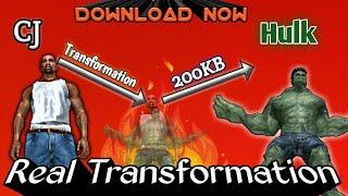 [200KB]CJ Transfermation In Hulk|| Real MOD for GTA sa android