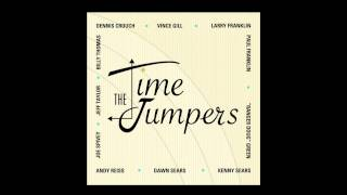 "The Time Jumpers - ""On The Outskirts Of Town"""