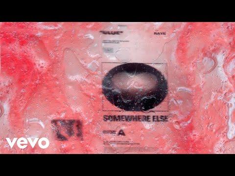 Somewhere Else - Glue feat. RAYE (Audio) ft. RAYE