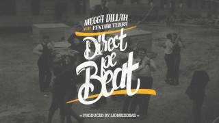 Megga Dillah feat. Fentam Terra - Direct pe Beat