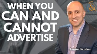 When You Can and Cannot Advertise with Jamie Gruber