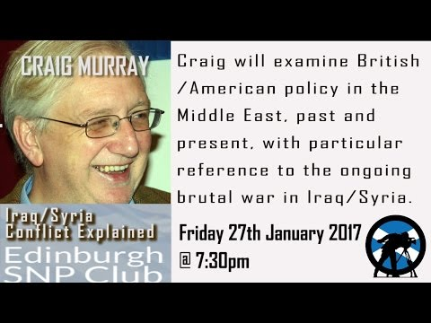 Craig Murray  - Iraq/Syria Conflict Explained