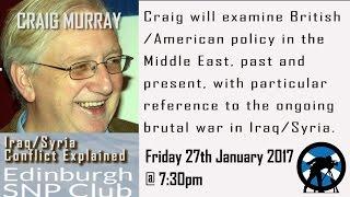 CRAIG MURRAY - Iraq/Syria Conflict Explained