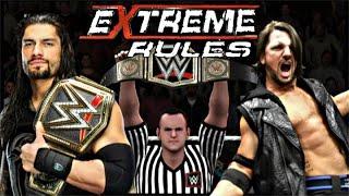 WWE Extreme Rules 2016 Roman Reigns vs AJ Styles WWE Championship Match (WWE 2K16 Gameplay)
