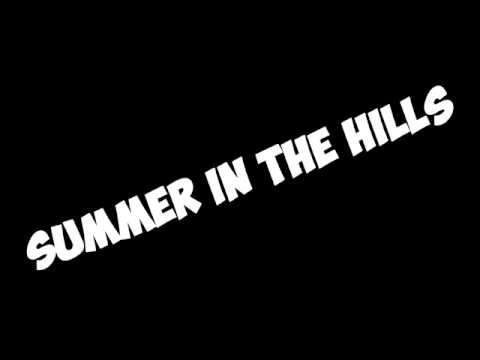 Summer in the hills Song