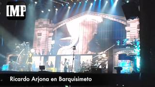 Así fue el concierto de Ricardo Arjona en Barquisimeto #21A
