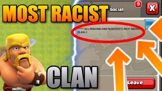 MOST RACIST CLAN IN CLASH OF CLANS 2017! OMG THIS CLAN IS SO RACIST!! CoC Weird Clans 2017