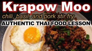 Authentic Thai Recipe for Krapow Moo Kai Dow | ผัดกระเพาหมู | Basil Chili Stir Fry with Ground Pork